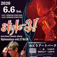 【お知らせ】style-3! one hour music show 『Spissatus』 Vol.17、Vol.18開催のお知らせ