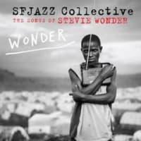 Wonder: Songs of Stevie Wonder / SFJAZZ Collective