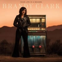 Brandy Clark ブランディ・クラーク - Your Life Is a Record