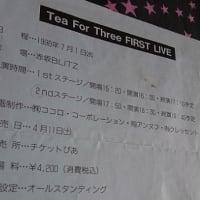 幻になったTea For Three FIRST LIVE@赤坂BLITZ