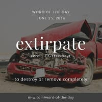 extirpate