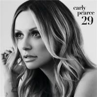 カーリー・ピアース Carly Pearce - 29 :Written In Stone