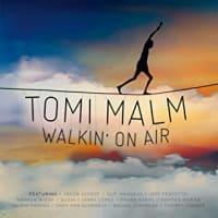 ◆今日の通勤CD Walkin' On Air / Tomi Malm