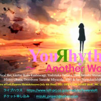 YouRhythMix Live 〜Another World〜 at Flowers Loft 下北沢
