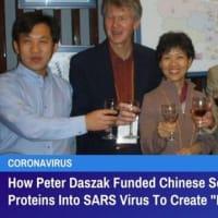ピーター・ダスザックが中国の科学者に資金を提供し、SARSウイルスにスパイクタンパクを挿入して 「キラーコロナウイルス」を作った経緯 GreatGameIndia