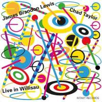 ジェームス・ブランドン・ルイス+チャド・テイラー『Live in Willisau』