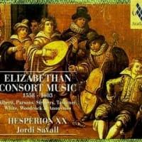 サバール『エリザベス朝時代のコンソート音楽』