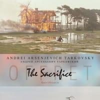 映画「サクリファイス」 愛と悪なる神へ犠牲を捧げる一人の人間の果のない悲しみを描く