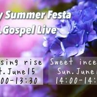 Early Summer FestaのJ.Gospel ライブを同時中継します