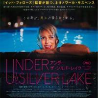 アンダー・ザ・シルバーレイク/UNDER THE SILVER LAKE