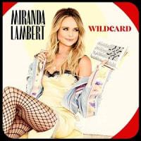 Miranda Lambert ミランダ・ランバート - Wildcard