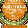今夜開催!第7回 Monthly Free Live @ Talumache Arrow