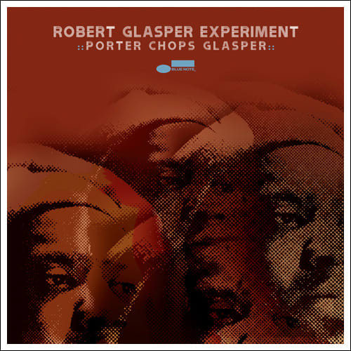 Robertglasperexperiment_porterchops