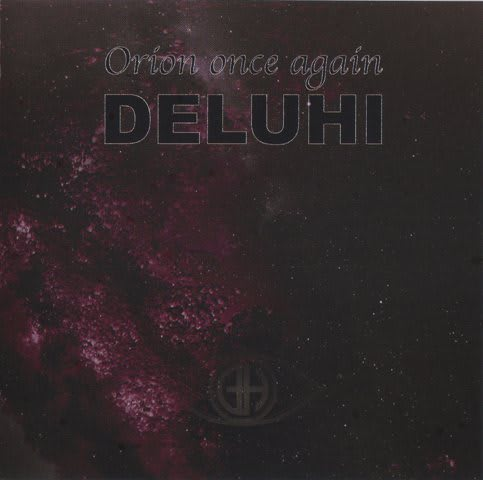 deluhi orion once again