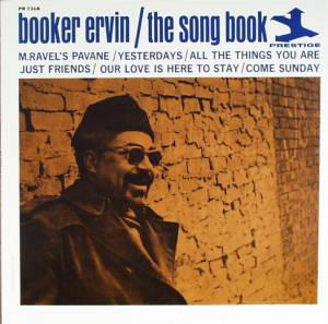 ブッカー・アーヴィン THE SONG BOOK - 安曇野ジャズファンの雑記帳