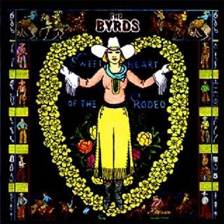 The Byrds Sweetheart Of Therodeo 2017 Vinyl New Vinyls