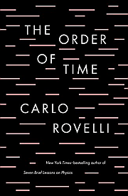 The Order of Time: Carlo Rovelli(時間は存在しない)