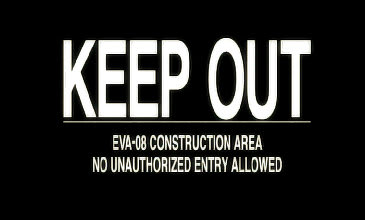 EVA-08 CONSTRUCTION AREA NO UNAUTHORIZED ENTRY ALLOWED
